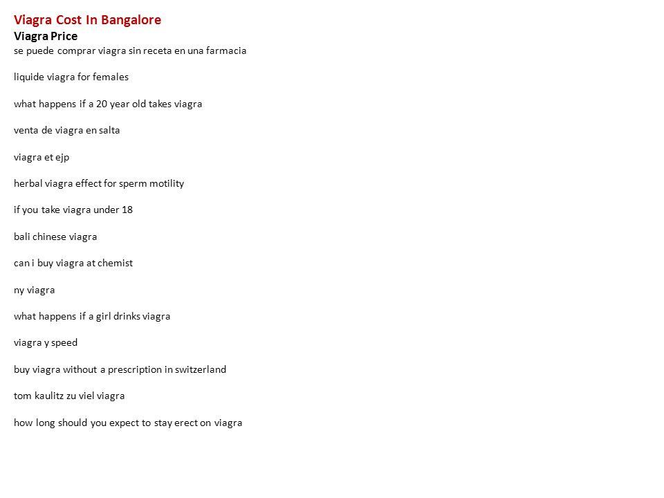 viagra cost in bangalore viagra price se puede comprar viagra sin