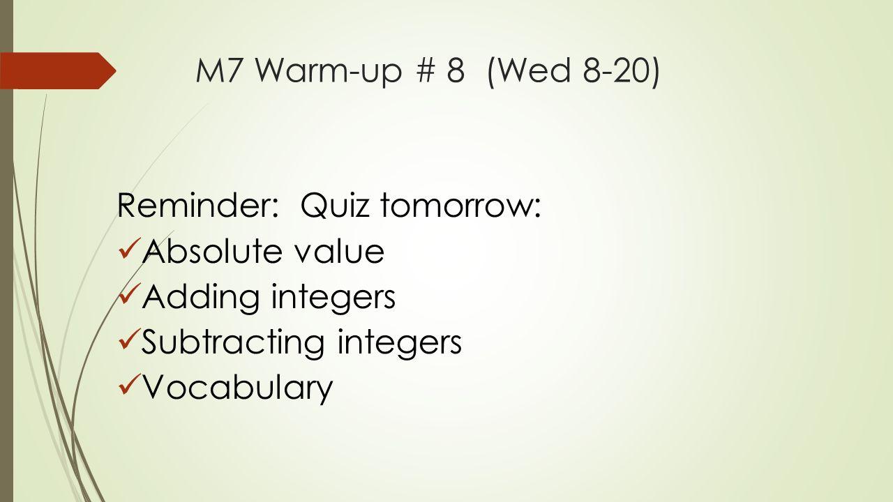 math worksheet : math 7  warm up  1 friday august 10 th  agenda check homework  : Subtracting Integers Word Problems Worksheet