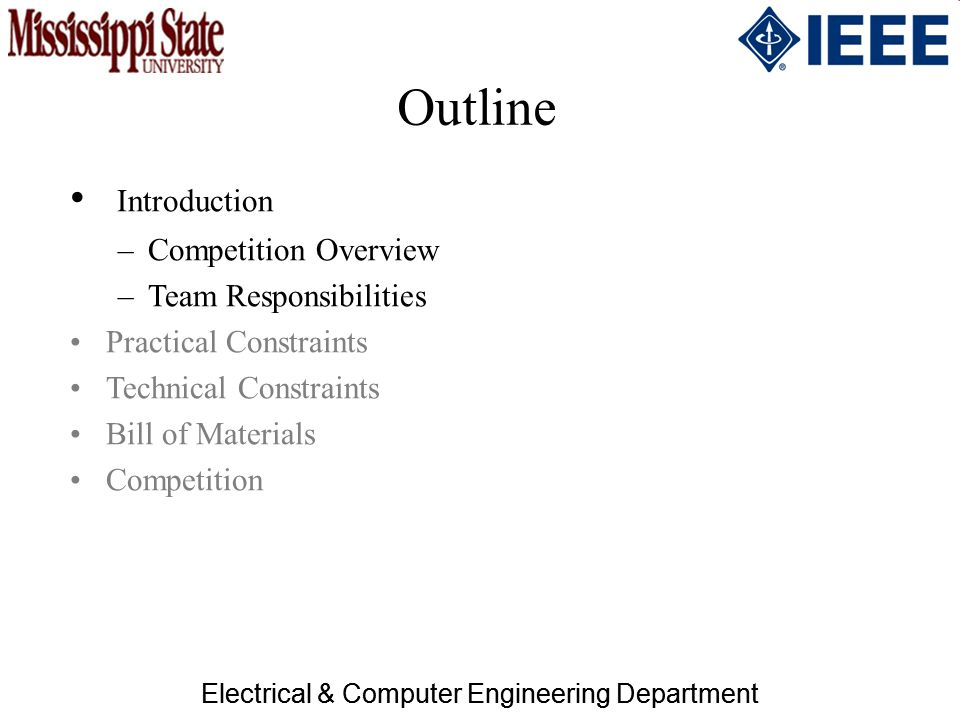 3 electrical computer engineering department outline introduction competition overview team responsibilities practical constraints technical constraints - Computer Engineering Responsibilities