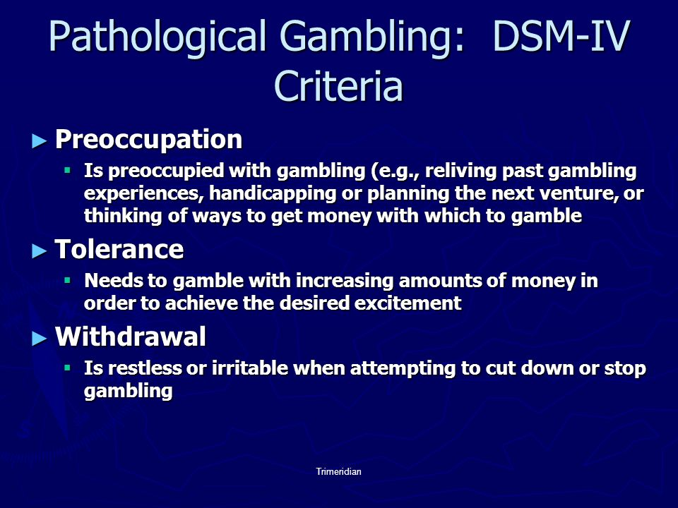 Compulsive gambling dsm-iv palace casino lakewood poker