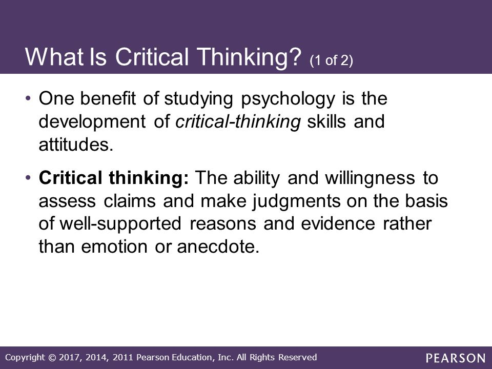 critical thinking in psychology Psychology of critical thinking (fall application of critical thinking to critical and creative thinking skills in.