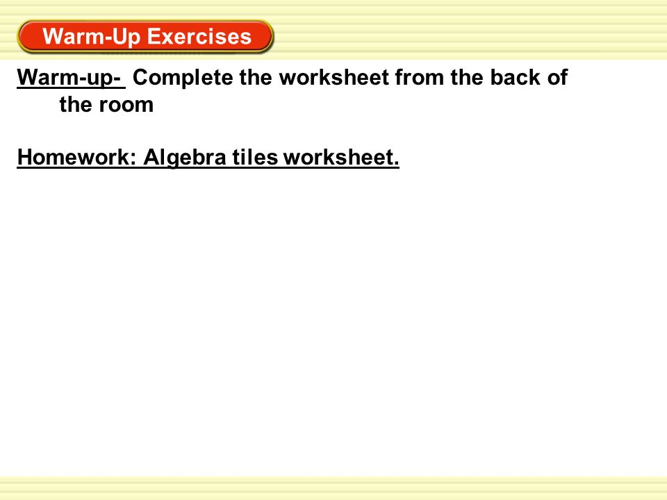 WarmUp Exercises Warmup Homework Worksheet given in class 1 – Algebra Tiles Worksheet