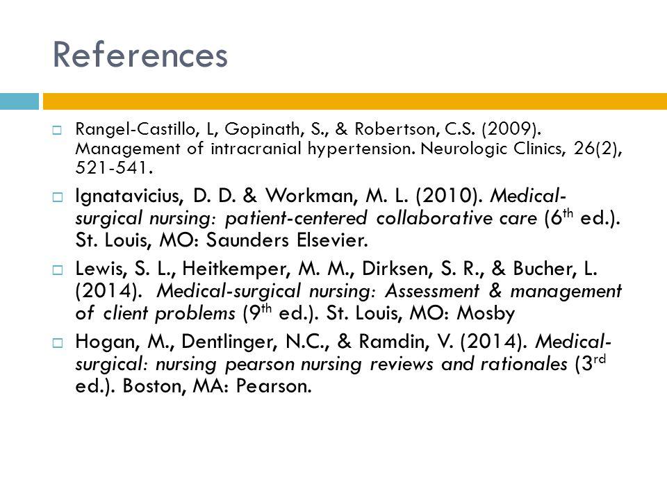 References  Rangel-Castillo, L, Gopinath, S., & Robertson, C.S.
