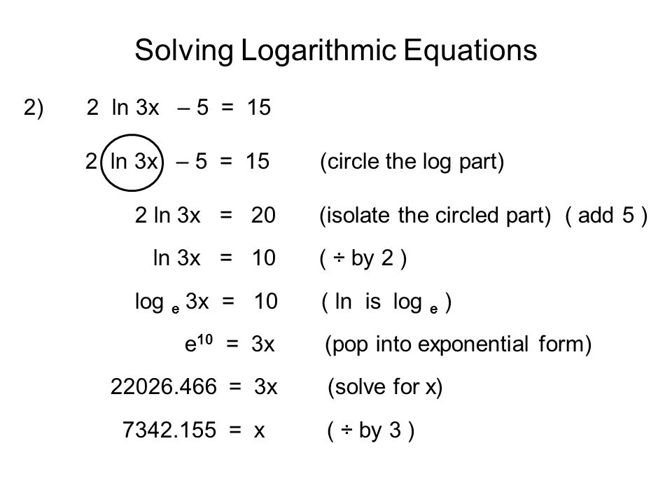 Solving Logarithmic Equations I.. Relationship between Exponential ...