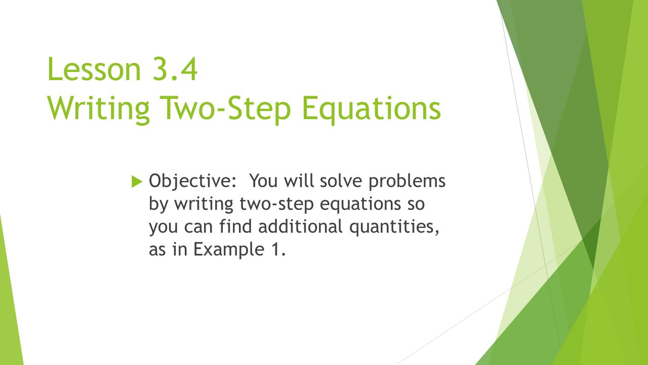 Solving Word Problems With Two Step Equations