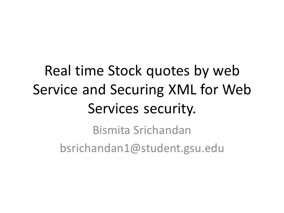 Real Time Stock Quotes Inspiration Real Time Stock Quotesweb Service And Securing Xml For Web