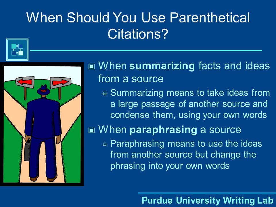 Should I use parenthetical citations?