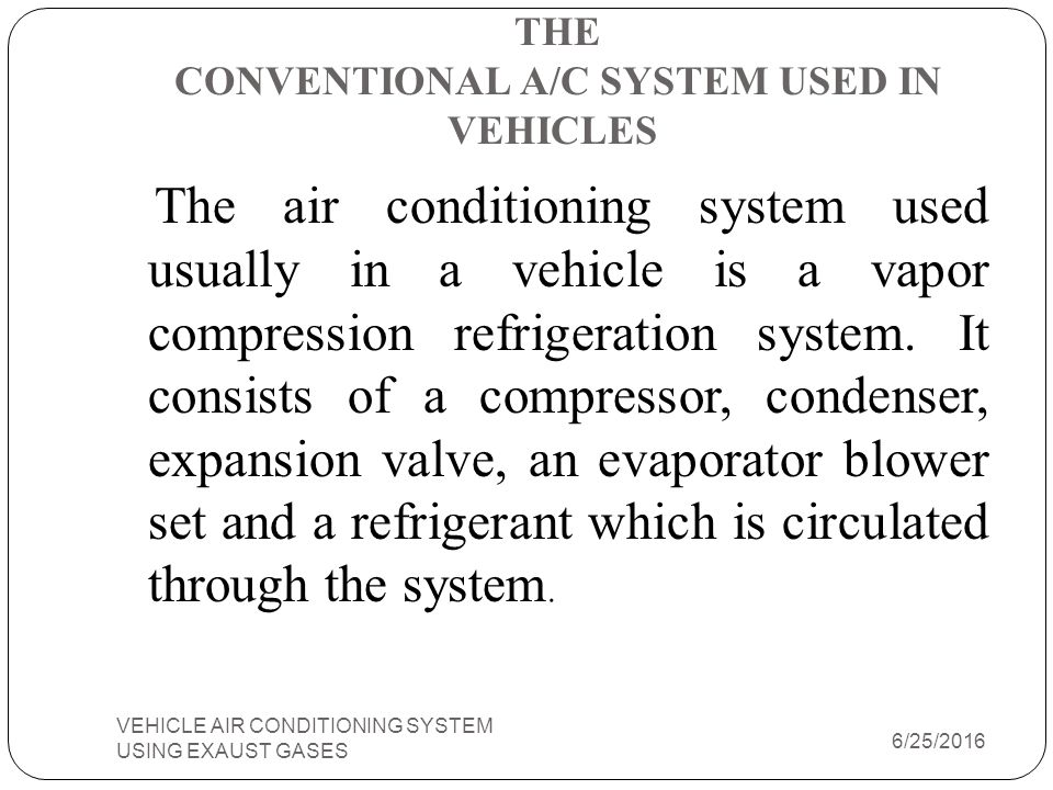 DIAGRAM OF LiBr-H 2 O VAPOUR ABSORBTION SYSTEM VEHICLE AIR CONDITIONING SYSTEM USING EXAUST GASES 18