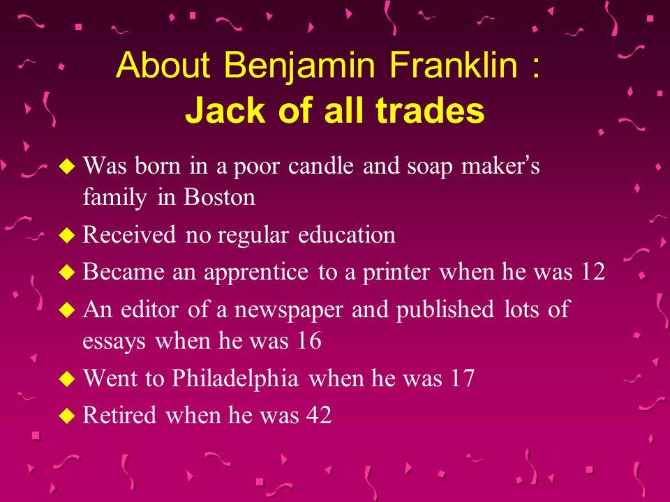 benjamin franklin benjamin franklin u benjamin franklin was  3 benjamin