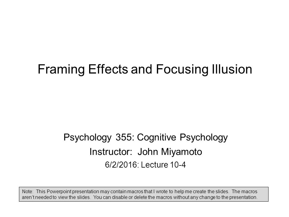 1 framing effects and focusing illusion psychology