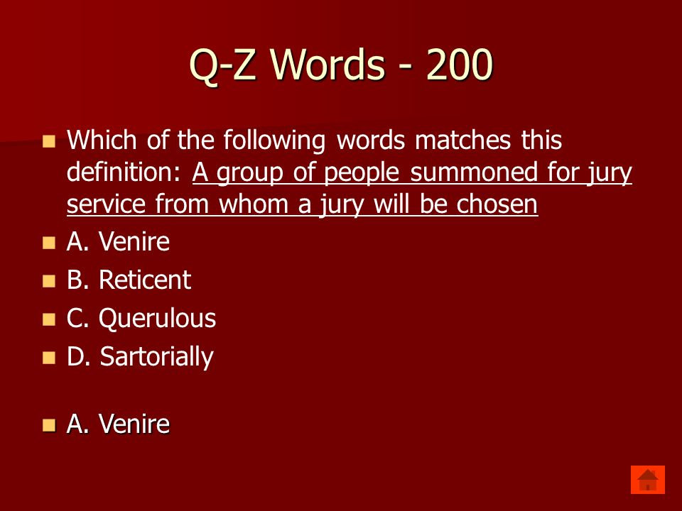 Q Z Words   100 Which Of The Following Words Matches This Definition:  Characterized By Excessive