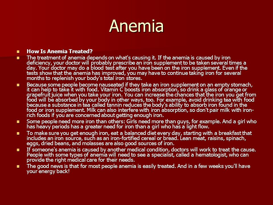 Anemia How Is Anemia Treated. How Is Anemia Treated.
