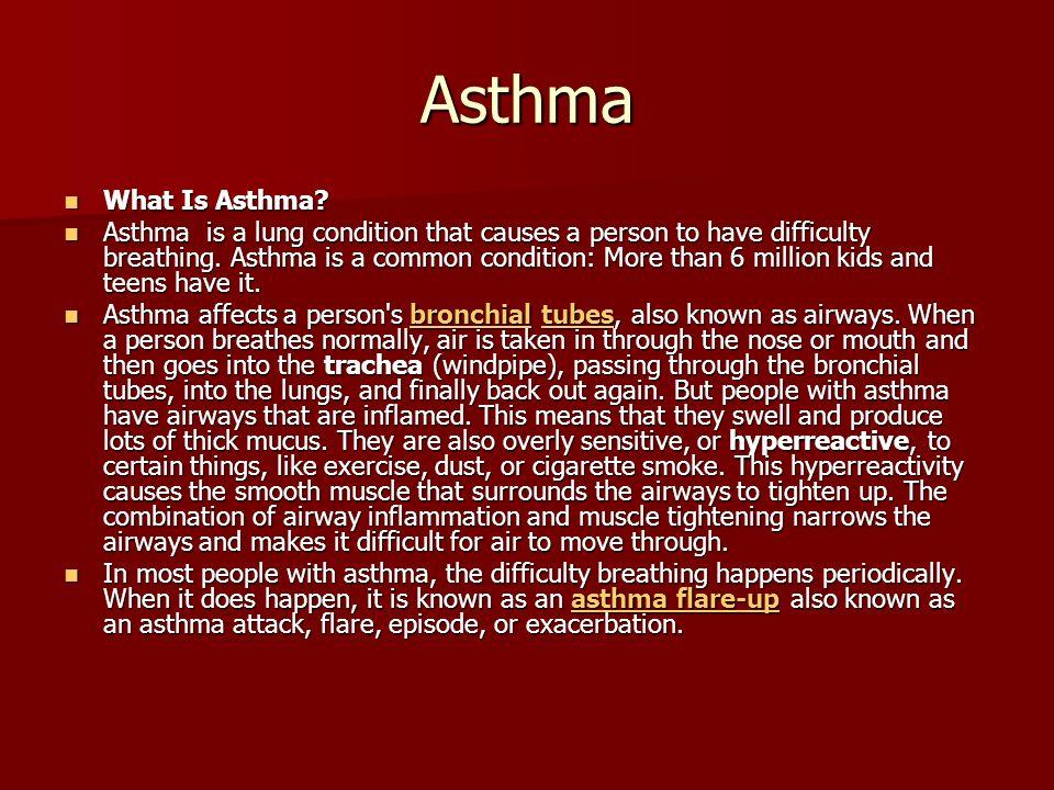 Asthma What Is Asthma. What Is Asthma.