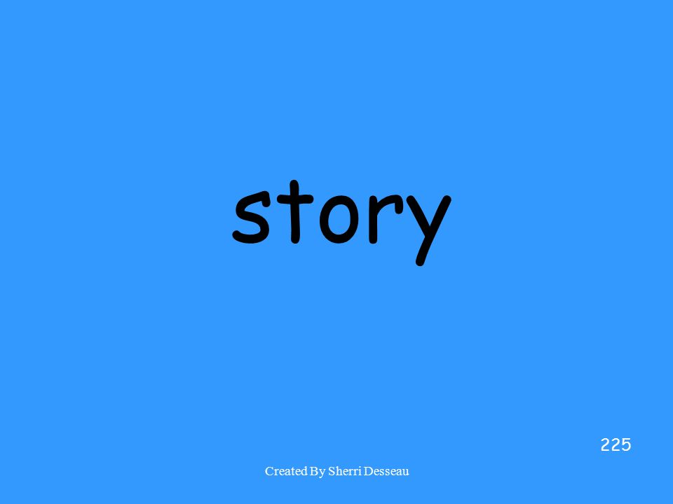 Created By Sherri Desseau story 225