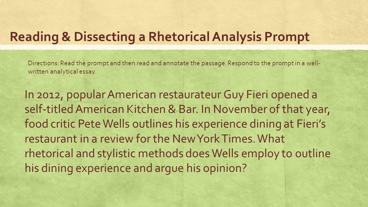 introduction to rhetorical analysis pre ap english ppt  reading dissecting a rhetorical analysis prompt in 2012 popular american restaurateur guy fieri opened