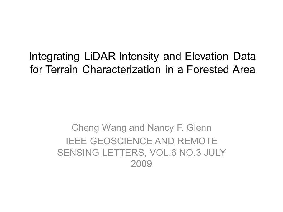 Integrating LiDAR Intensity And Elevation Data For Terrain - Terrain elevation data