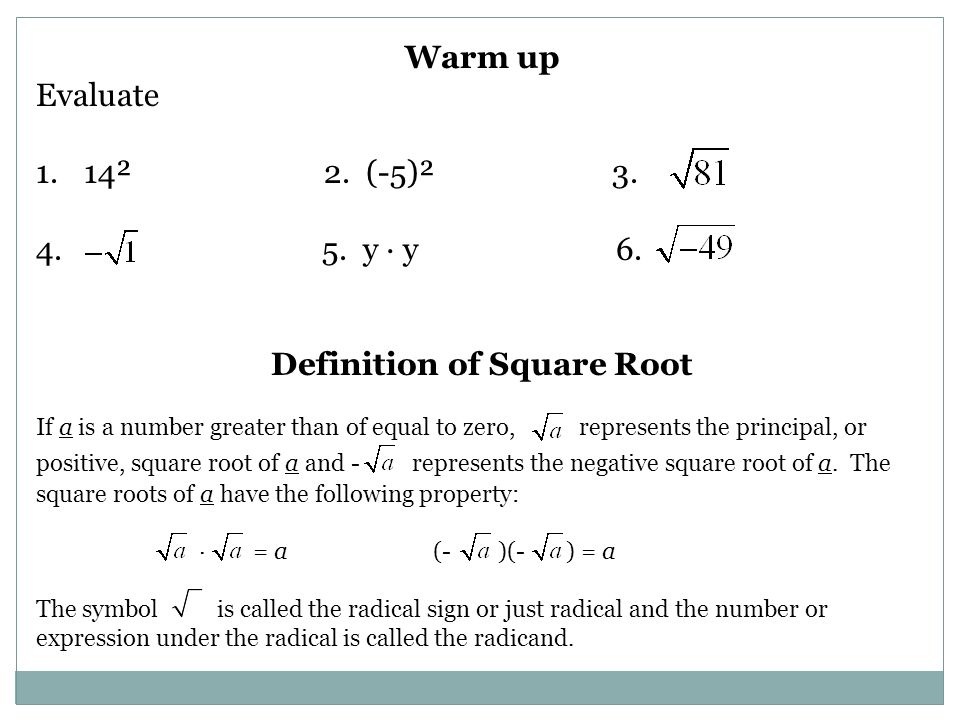 LESSON 12.1 OBJECTIVE: IDENTIFY OR ESTIMATE SQUARE ROOTS, DEFINE ...