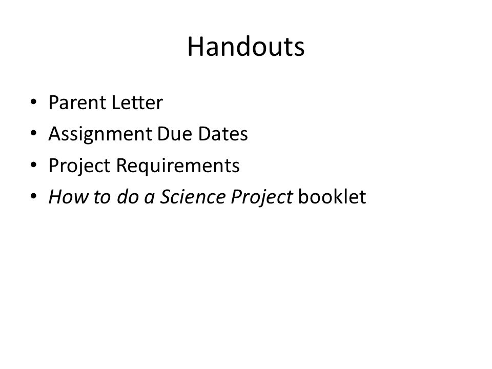 Science Project Assignment  Handouts Parent Letter Assignment