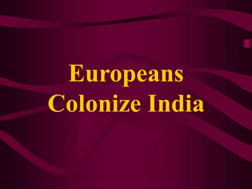 Europeans Colonize India