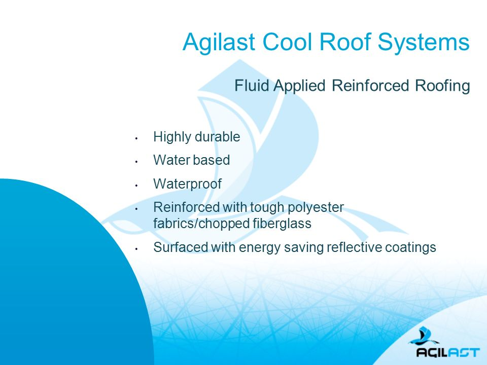2 Agilast Cool Roof Systems Highly Durable Water Based Waterproof  Reinforced With Tough Polyester Fabrics/chopped Fiberglass Surfaced With  Energy Saving ...