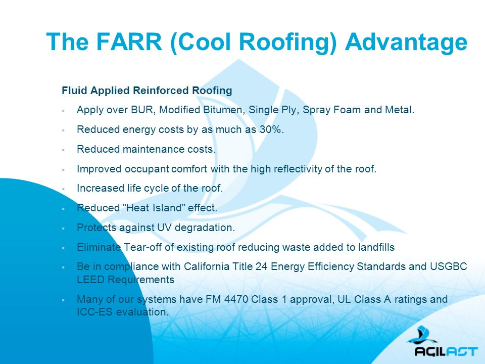 The FARR (Cool Roofing) Advantage Fluid Applied Reinforced Roofing  Apply  Over BUR,