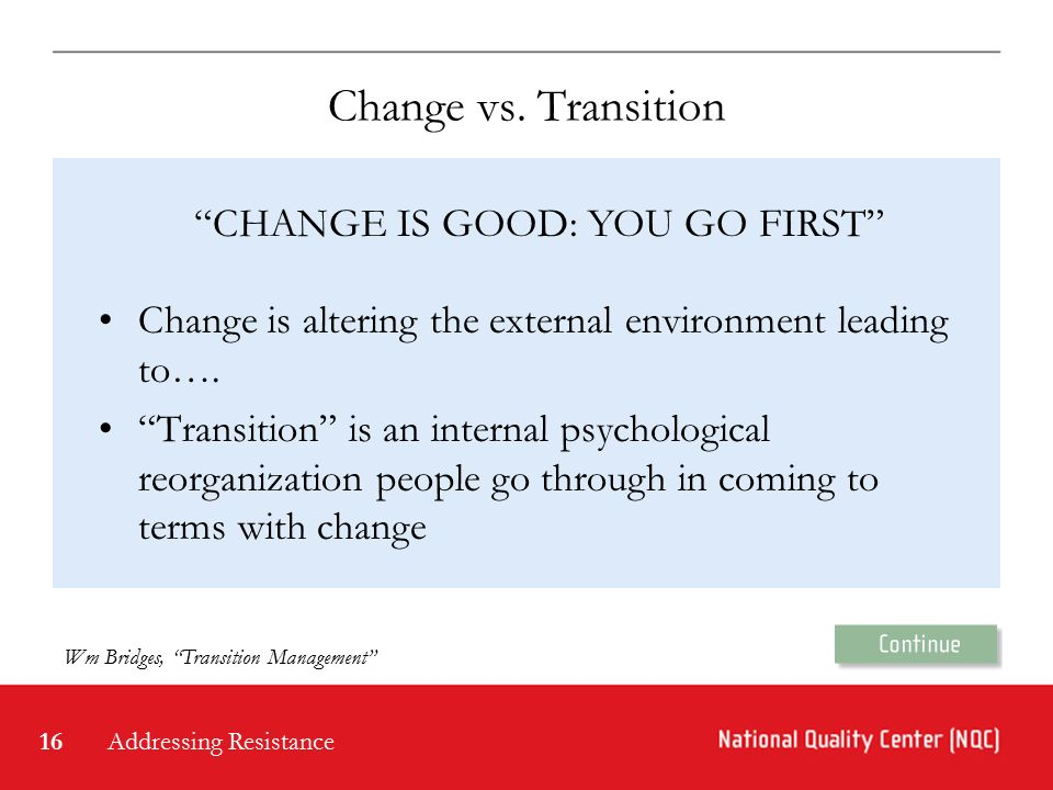 managing resistance to change Managing resistance to change author: jim riley last updated: sunday 23 september, 2012 despite the potential positive outcomes, change is nearly always resisteda degree of resistance is normal since change is.