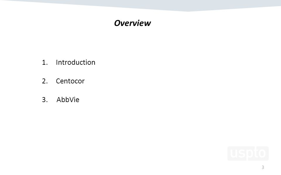 3 1.Introduction 2.Centocor 3. AbbVie Overview