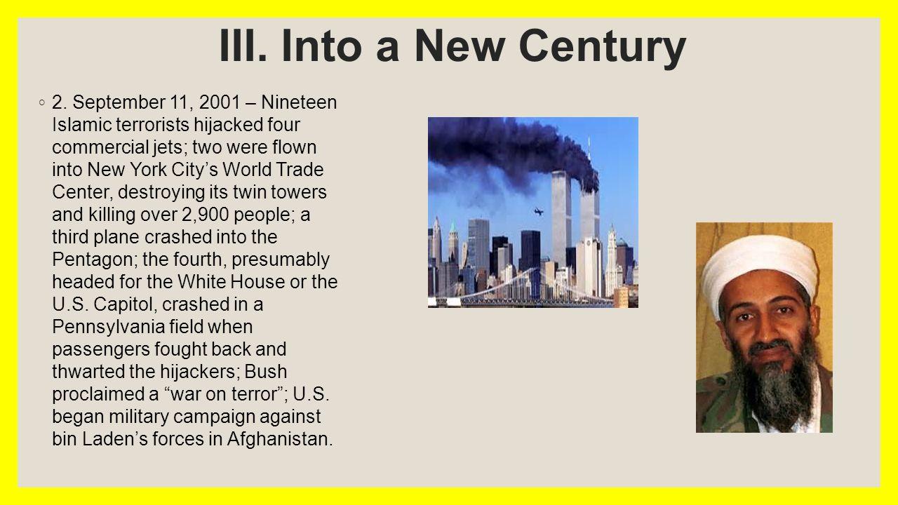 III. Into a New Century ◦ 2.