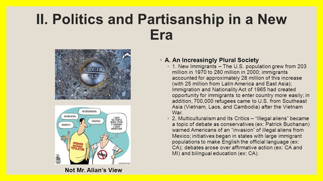 II. Politics and Partisanship in a New Era ◦ A. An Increasingly Plural Society ◦ 1.
