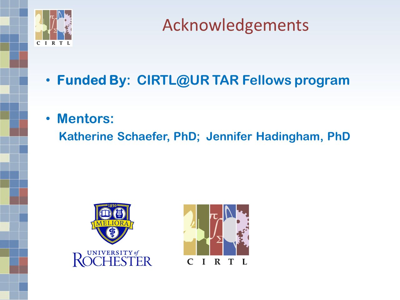 barriers and facilitators to the formative use of course 7 acknowledgements funded by cirtl ur tar fellows program mentors katherine schaefer phd jennifer hadingham phd