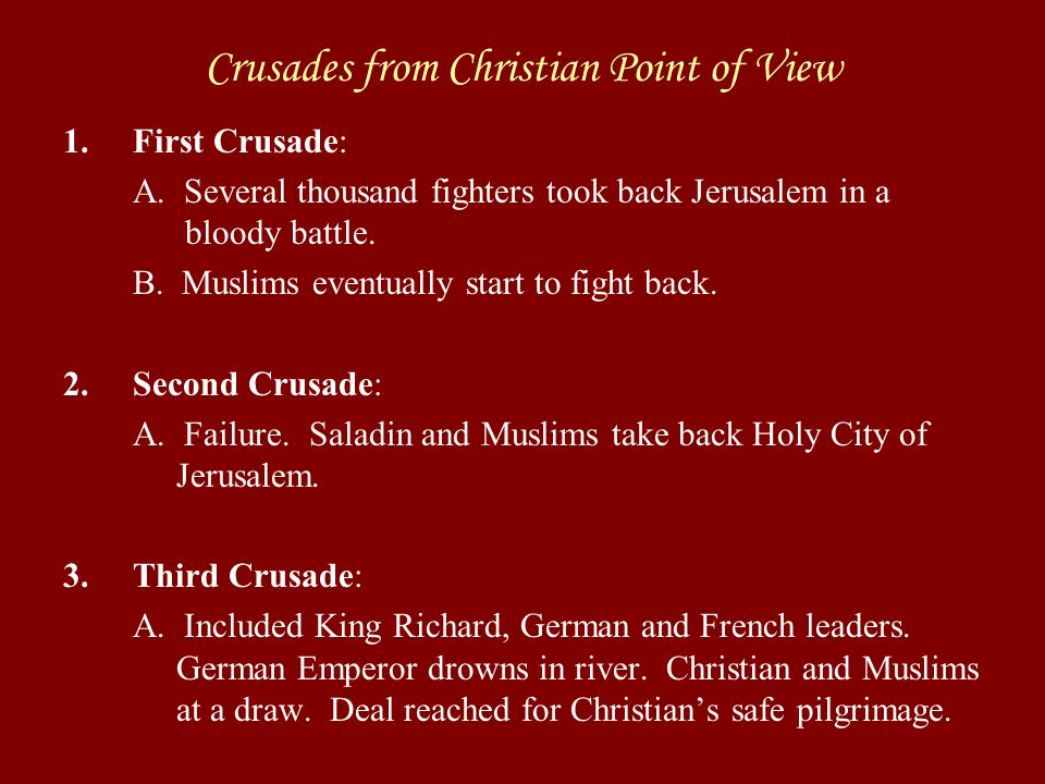 Rational of Crusades Church: Gain strength A.