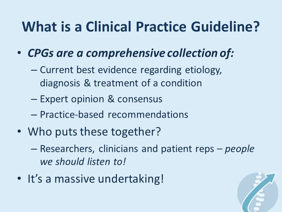 What is a Clinical Practice Guideline.