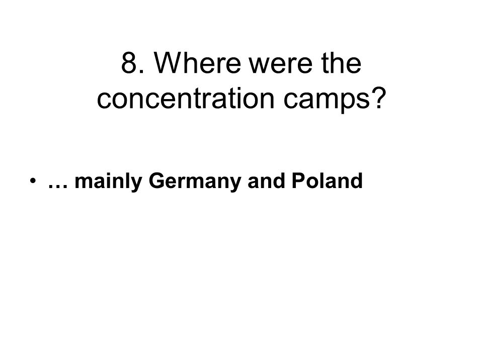 … mainly Germany and Poland