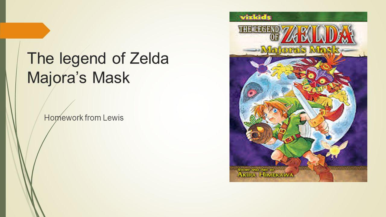 The legend of zelda majoras mask homework from lewis ppt download presentation transcript 1 the legend of zelda majoras mask homework from lewis toneelgroepblik Images