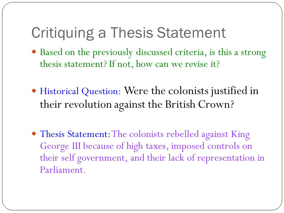 can a thesis be stated as a question A thesis is an idea, stated as an assertion, which represents a reasoned response to a question at issue and which will serve as the central idea of a unified composition if we've selected as a topic the notion that these books show the power of unions we need to ask, so what.