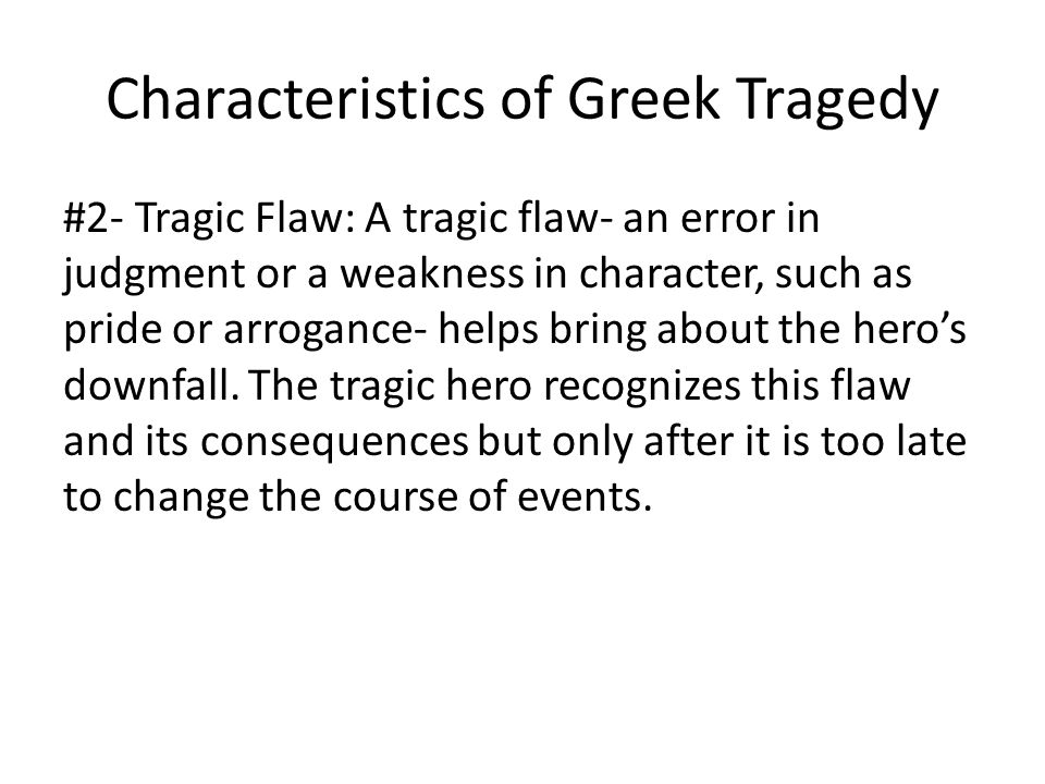 character flaws and tragedy