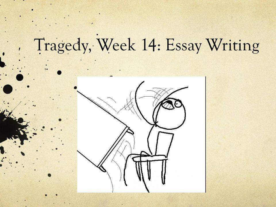 Tragedy Essay