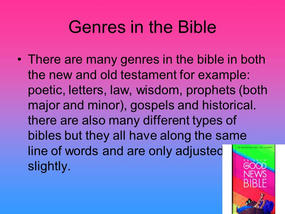 By: Louai. Genres in the Bible There are many genres in the bible ...