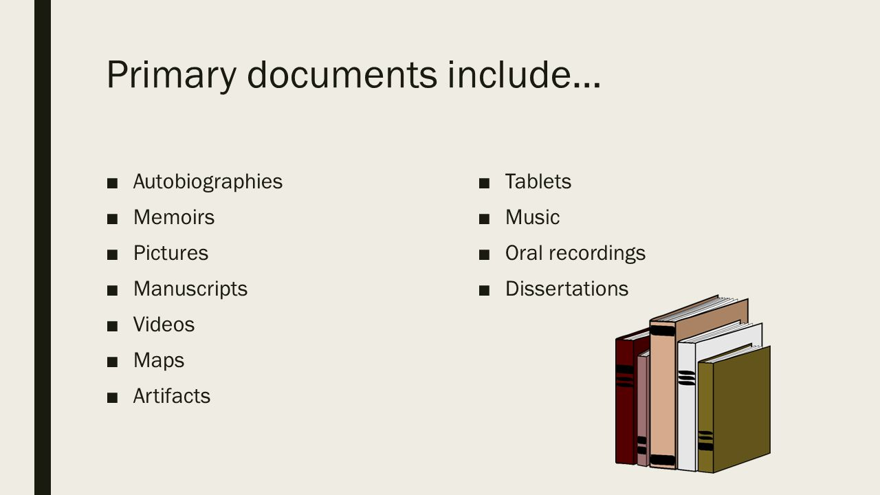 What are primary-source documents.
