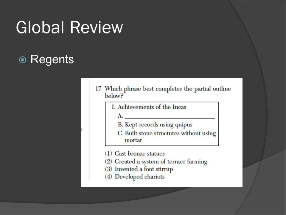Global Review  Regents