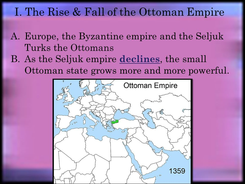 the rise and the fall of the byzantine empire The rise and fall of the byzantine empire (330 ad-1453)-problem with religion christianity grew-eastern and western halves becoming own empires.