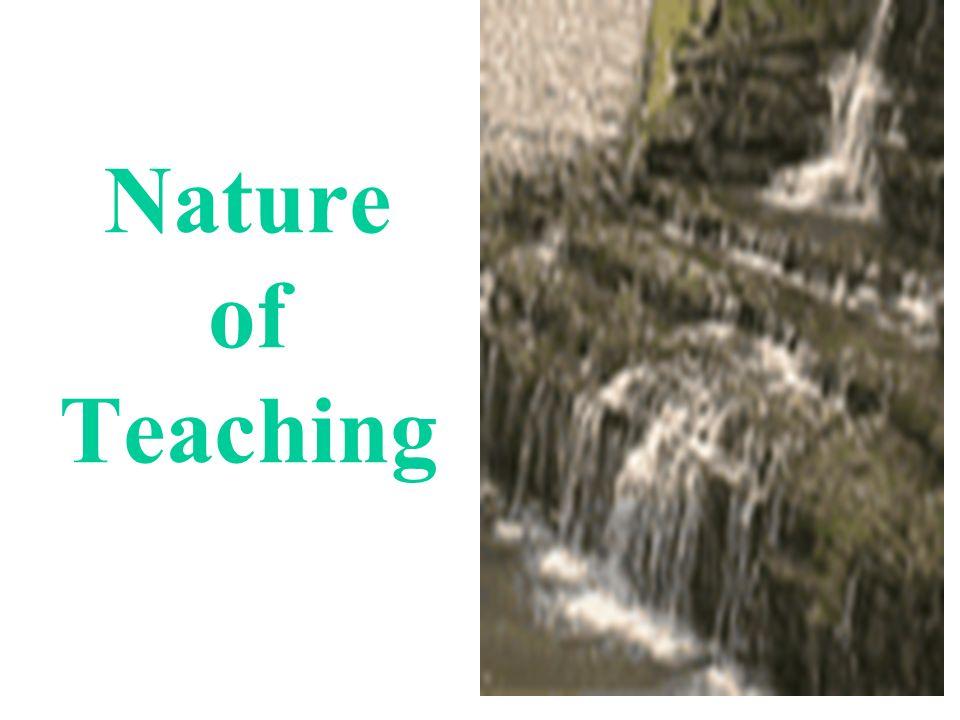 Nature of Teaching