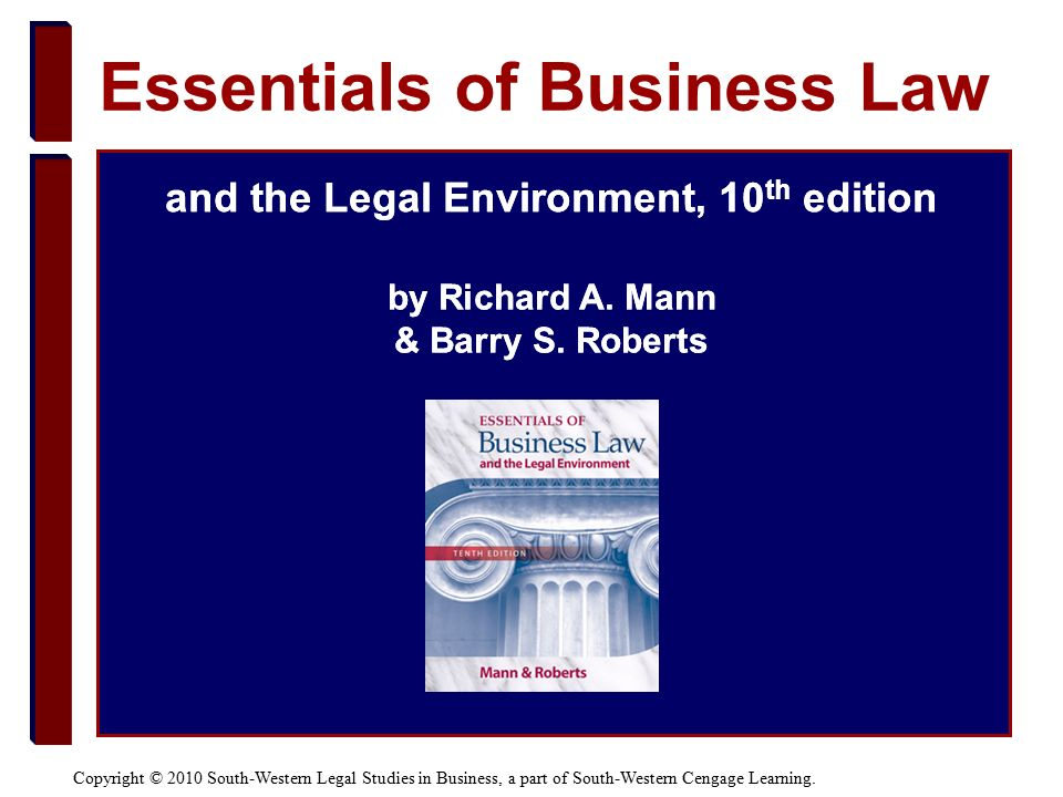Copyright © 2010 South-Western Legal Studies in Business, a part of South-Western Cengage Learning.