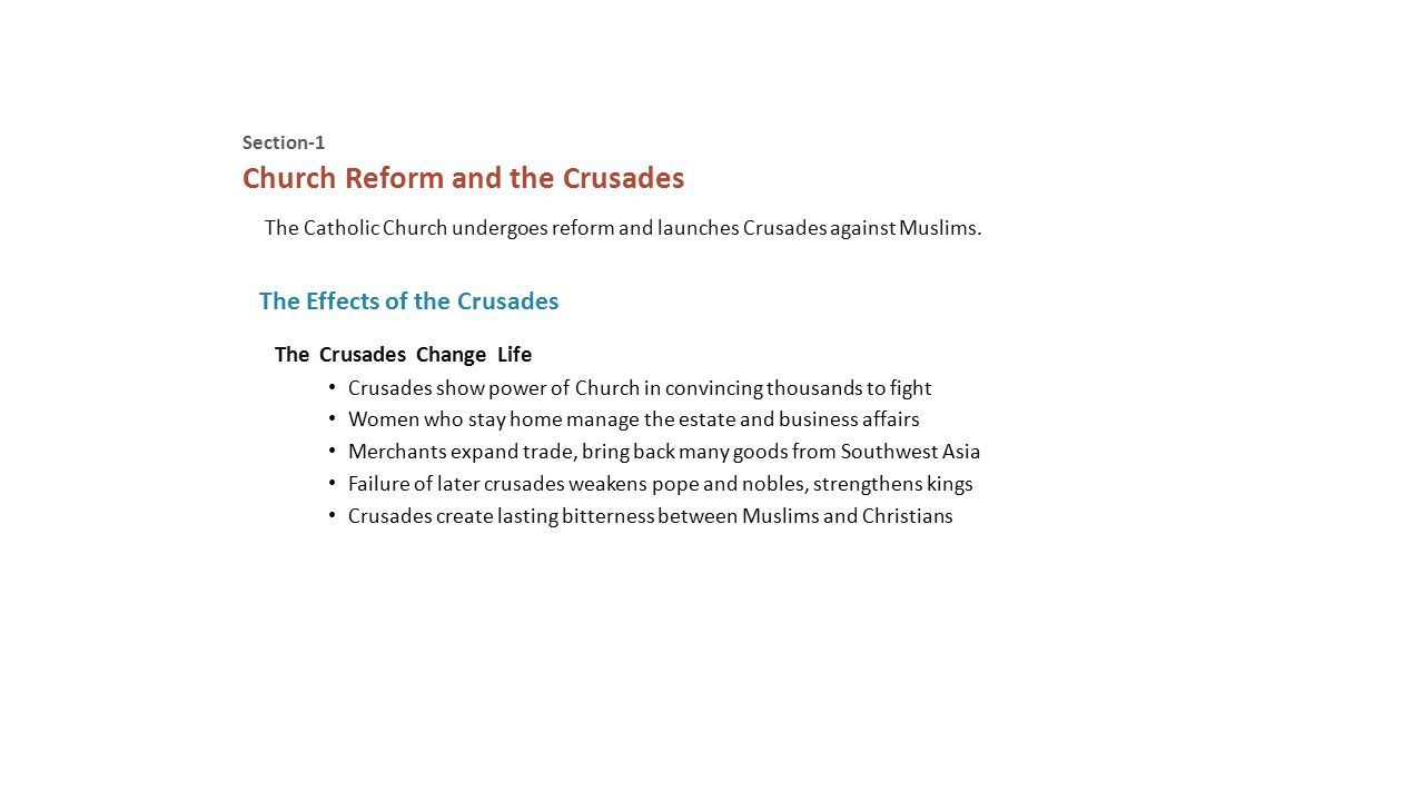 Section-1 The Catholic Church undergoes reform and launches Crusades against Muslims.