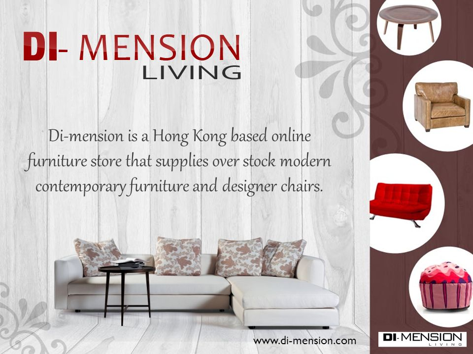 dimension is a hong kong based online furniture store that supplies over stock modern