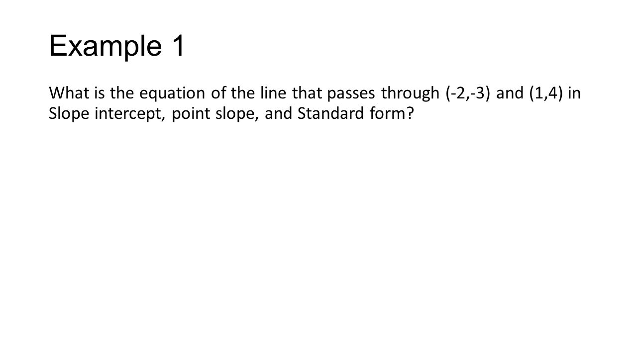 Writing equations with slope and a point unit 4 lesson ppt download 18 example falaconquin