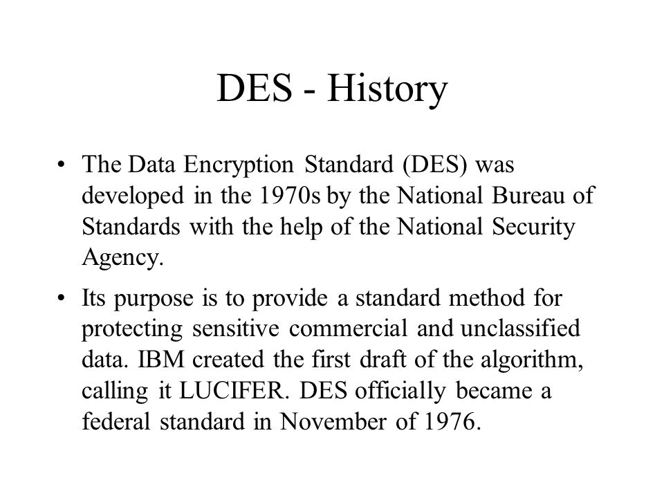 research paper on data encryption standard There are various encryption algorithms exist classified as symmetric and asymmetric encryption algorithms here, i present an algorithm for data encryption and decryption which is based on ascii values of characters in the plaintext this algorithm is used to encrypt data by using ascii values of.