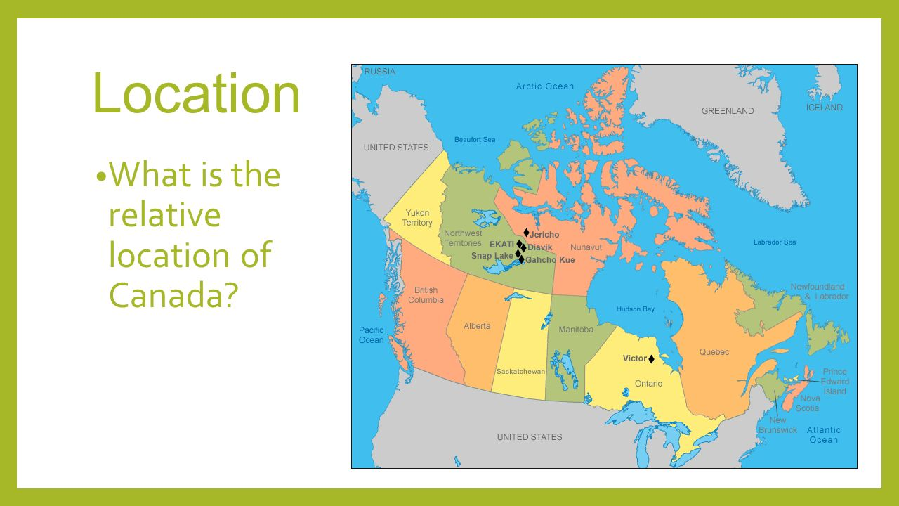 LOCATION CLIMATE NATURAL RESOURCES AND TRADE OF CANADA AND - Canada location