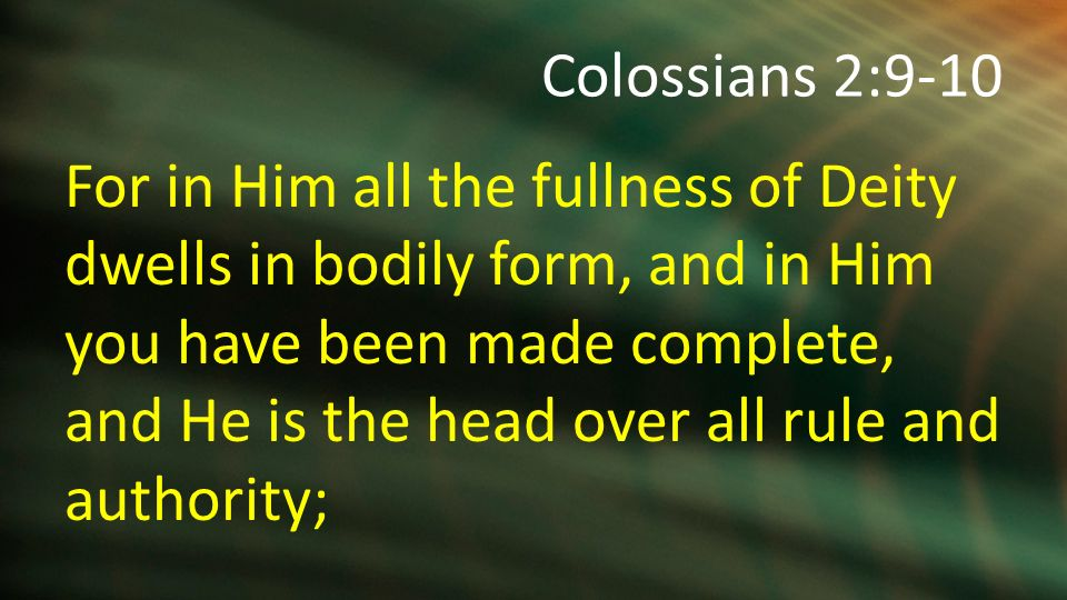 Colossians 2:9-15. Who is really supposed to be in charge of our ...