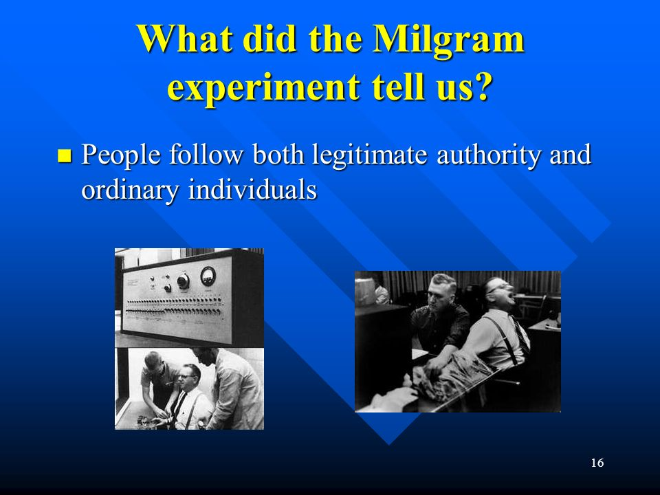 What did the Milgram experiment tell us.